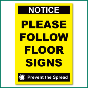 Please Follow Floor Signs Wall Sticker from Minuteman Press Norwich